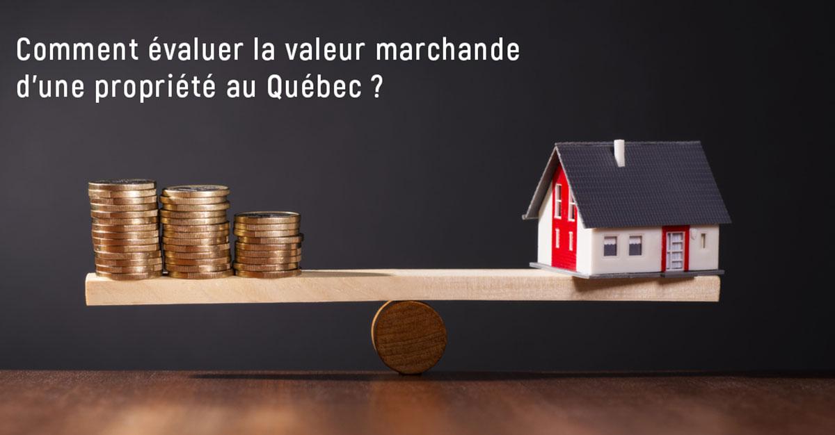 Comment valuer La Valeur Marchande DUne Maison Ou Proprit